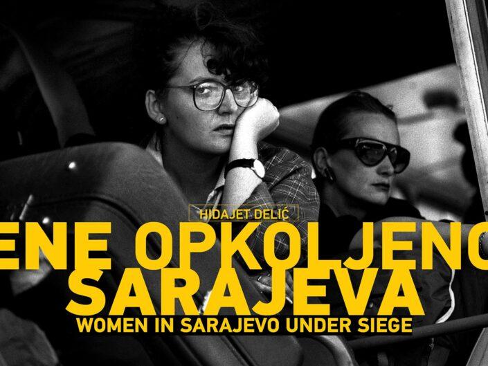 Women in Sarajevo Under Siege / Campaign